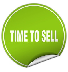 Time to sell round green sticker isolated on white vector