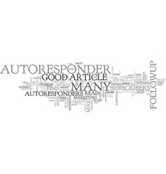 A good autoresponder text word cloud concept vector