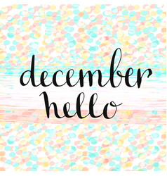 Hello december handwritten icon handdrawn card vector