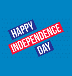Happy independence day background style vector