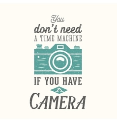 Vintage camera photography quote label vector