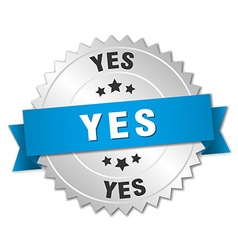 Yes 3d silver badge with blue ribbon vector