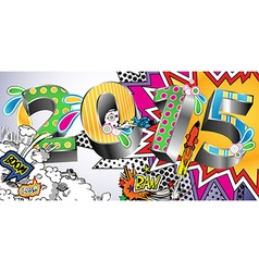 2015 in a Colorful Comic Book Style vector image