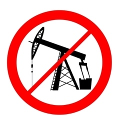 Oil pump jack silhouette prohibition sign vector