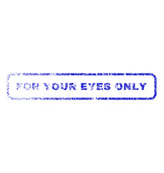 for your eyes only rubber stamp vector image