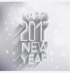 Happy new year 2017 3d design in light colors vector