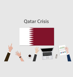 Qatar crisis with hand team discuss the economy vector