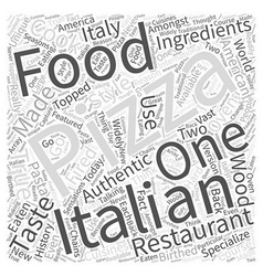 The history of pizza in italian food word cloud vector