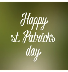 Happy st patricks day hand lettering vector