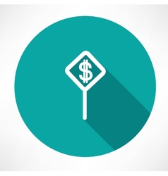 Dollar symbol on a traffic sign vector