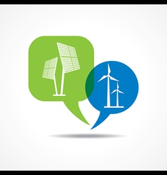 Solar panel and wind-mill in message bubble vector