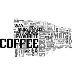 A good coffee mug makes the difference text word vector
