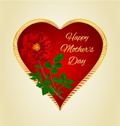 Happy mothers day heart with red rose vector