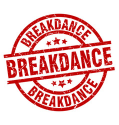 Breakdance round red grunge stamp vector
