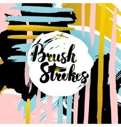 Brush strokes lettering card vector