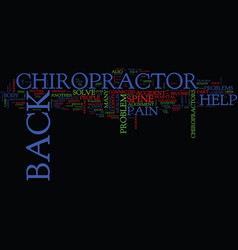 The back chiropractor text background word cloud vector