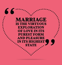 Inspirational love marriage quote marriage is the vector