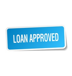 Loan approved blue square sticker isolated on vector