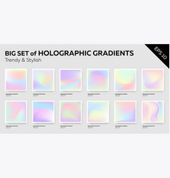 big set of trendy pastel holographic backgrounds vector image vector image