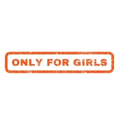 Only for girls rubber stamp vector
