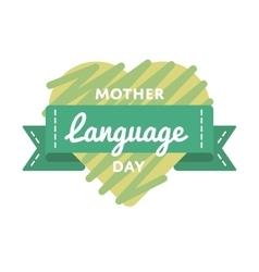 Mother language day greeting emblem vector