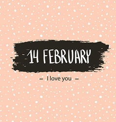Trendy hipster Valentine Card 14 Febraury I love vector image vector image