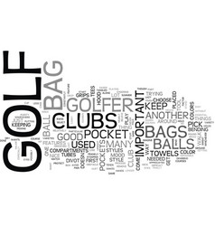 A good golf bag is important text word cloud vector