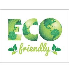 Eco friendly concept vector image