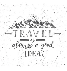 sketch of mountain with quote vector image vector image