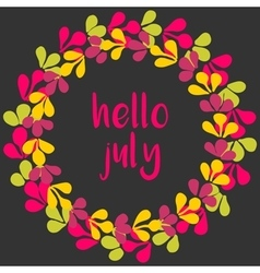 Hello july wreath card on black background vector