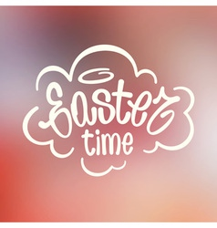 Easter time hand lettering vector