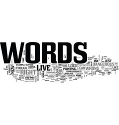Words to live by text word cloud concept vector