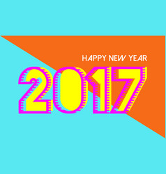 happy new year 2017 vibrant colors card design vector image