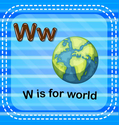 Flashcard letter w is for world vector