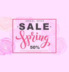 Spring sale banner with rose flowers vector