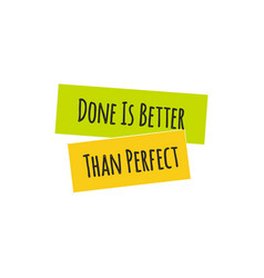 try is better than perfect quote lettering vector image vector image