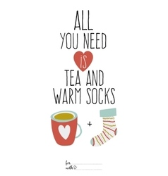 Bright cup of tea and sock greeting vector