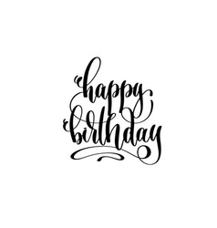 happy birthday hand lettering inscription vector image