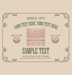 Label for wine with old house in retro style vector