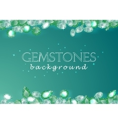 sparkling gemstones emeralds on green background vector image