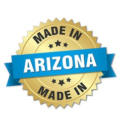 Made in arizona gold badge with blue ribbon vector