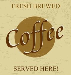 Fresh brewed coffee vector image