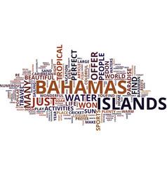 The bahamas an exotic tropical paradise text vector