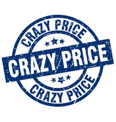 crazy price blue round grunge stamp vector image