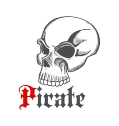 Sketched piracy symbol with old human skull vector