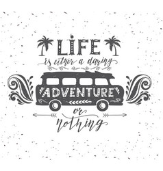 travel poster with motivation quote vector image vector image