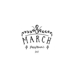 typography badge 8 march the pattern printing vector image
