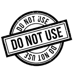 Do not use rubber stamp vector