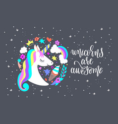 unicorns are awesome - art poster with unicorn vector image vector image