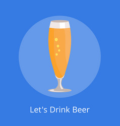 lets drink beer icon pilsner glass beer isolated vector image